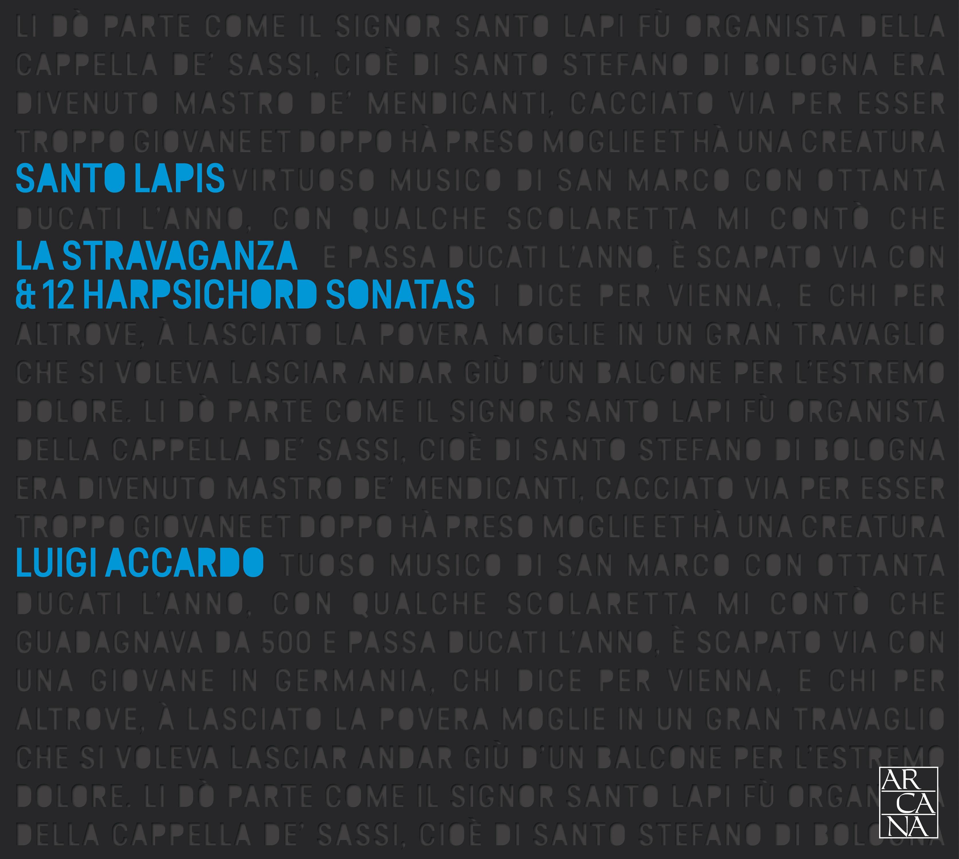 Luigi Accardo, Santo Lapis  – La stravaganza & 12 Harpsichord Sonatas