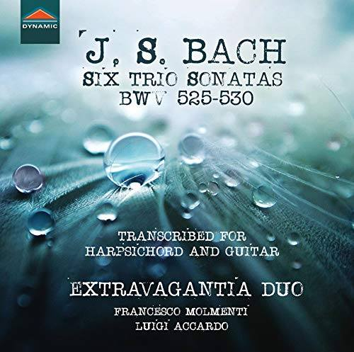 Extravagantia Duo – J. S. Bach – 6 Triosonate BWV 525-530 (Transcribed for harpsichord and guitar)