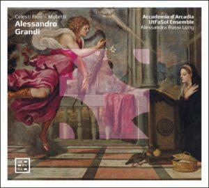 Alessandro Grandi – Celesti Fiori – Motetti
