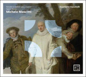Quartetto Vanvitelli – Michele Mascitti, Sonate a violino solo e basso / Opera Nona
